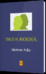 Vader, Moeder